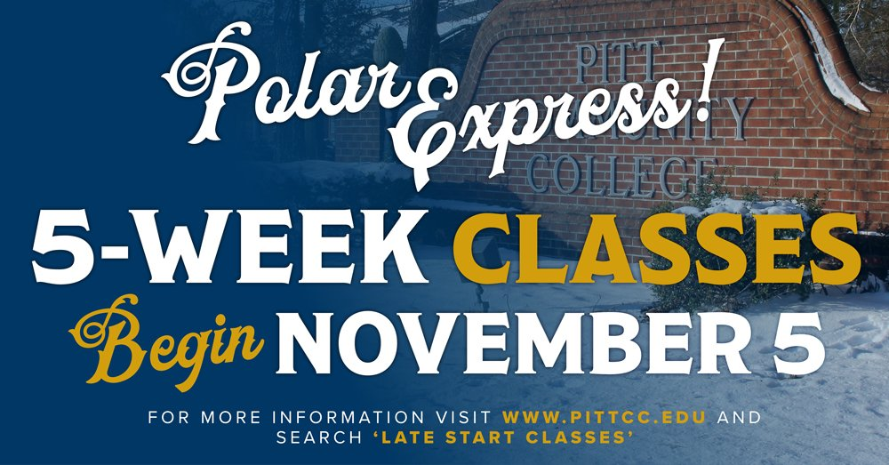 Polar Express Courses Represent Last Chance To Take Classes This Fall Pitt Community College